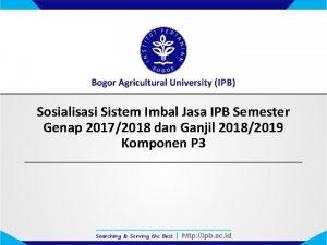 Sosialisasi Sistem Imbal Jasa IPB Semester Genap 20172018