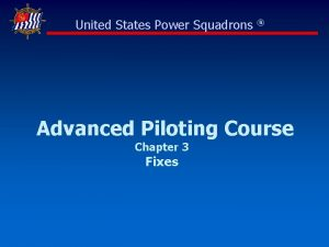 United States Power Squadrons Advanced Piloting Course Chapter