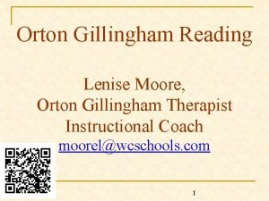 Orton Gillingham Reading Lenise Moore Orton Gillingham Therapist