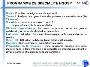 PROGRAMME DE SPECIALITE HGGSP Niveau Premire enseignement de