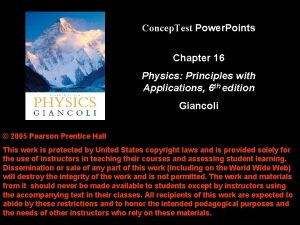 Concep Test Power Points Chapter 16 Physics Principles