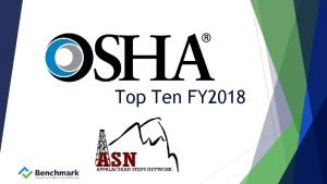 Top Ten FY 2018 Top Ten Background How
