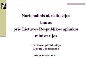 Nacionalinis akreditacijos biuras prie Lietuvos Respublikos aplinkos ministerijos