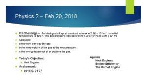 Physics 2 Feb 20 2018 P 3 Challenge