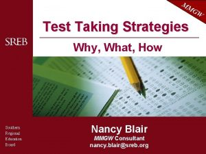 MM G Test Taking Strategies Why What How