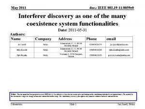 May 2011 doc IEEE 802 19 110059 r