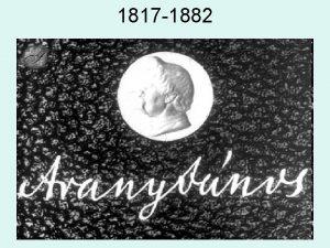 1817 1882 Nagyszalonta A lrikus klt Remnytelen ktsgbeess