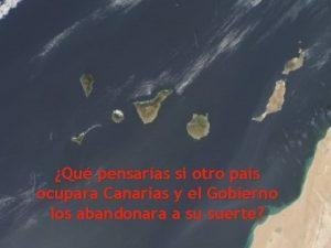 Qu pensaras si otro pas ocupara Canarias y