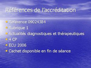 Rfrences de laccrditation Rfrence 09024384 Rubrique 1 Actualits
