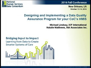 Designing and Implementing a Data Quality Assurance Program