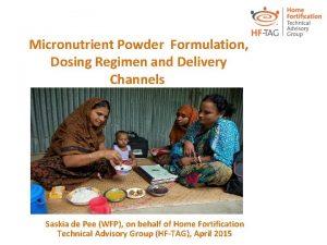 Micronutrient Powder Formulation Dosing Regimen and Delivery Channels