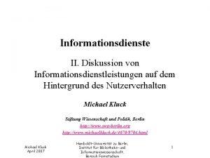Informationsdienste II Diskussion von Informationsdienstleistungen auf dem Hintergrund