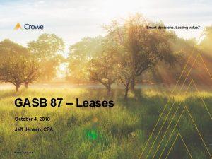 GASB 87 Leases October 4 2018 Jeff Jensen