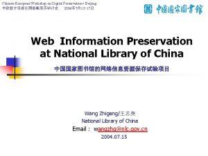 ChineseEuropean Workshop on Digital Preservation Beijing 2004 713