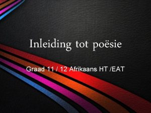 Inleiding tot posie Graad 11 12 Afrikaans HT