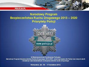 Narodowy Program Bezpieczestwa Ruchu Drogowego 2013 2020 Priorytety