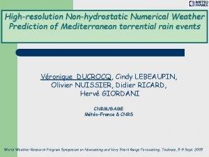 Highresolution Nonhydrostatic Numerical Weather Prediction of Mediterranean torrential