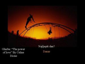 Glazba The power of love By Celine Dione