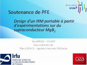 Soutenance de PFE Design dun IRM portable partir