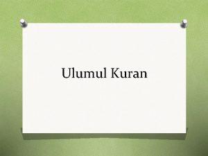 Ulumul Kuran o o D e f i