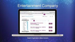 Entertainment Company Search Application Beta Version Entertainment Company