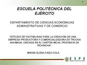 1 ESCUELA POLITCNICA DEL EJRCITO DEPARTAMENTO DE CIENCIAS