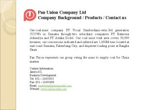 Pan Union Company Ltd Company Background Products Contact