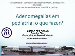 MONOGRAFIA DE CONCLUSO DE RESIDNCIA MDICA EM PEDIATRIA