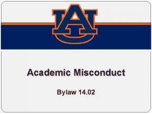 Academic Misconduct Bylaw 14 02 OLD NEW New