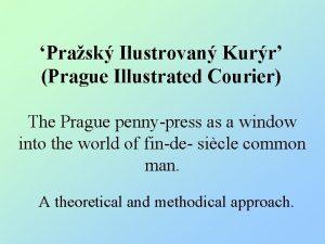 Prask Ilustrovan Kurr Prague Illustrated Courier The Prague