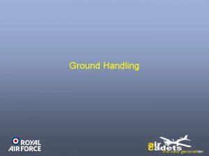 Ground Handling Recap Aircraft Maintenance Ground Handling Seeing