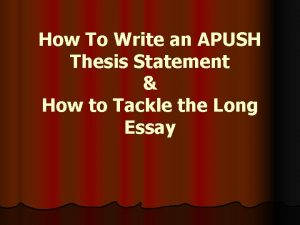 How To Write an APUSH Thesis Statement How