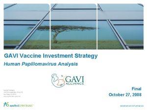 GAVI Vaccine Investment Strategy Human Papillomavirus Analysis Final