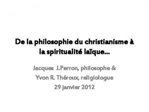 De la philosophie du christianisme la spiritualit laque