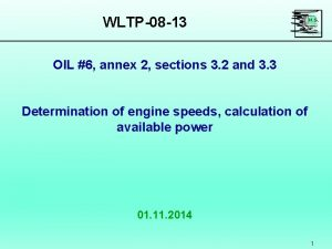 WLTP08 13 OIL 6 annex 2 sections 3