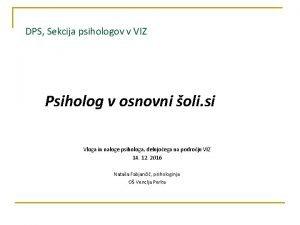 DPS Sekcija psihologov v VIZ Psiholog v osnovni