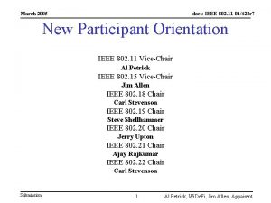 March 2005 doc IEEE 802 11 04422 r