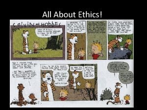 All About Ethics Ethics Morals and Values Ethical