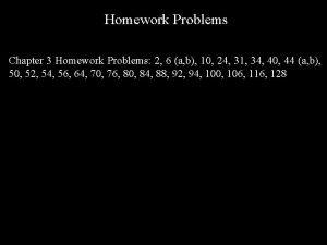 Homework Problems Chapter 3 Homework Problems 2 6