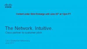 Content under Strict Embargo until June 20 th