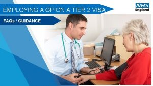 EMPLOYING A GP ON A TIER 2 VISA