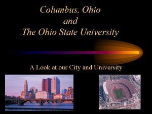 Columbus Ohio and The Ohio State University A