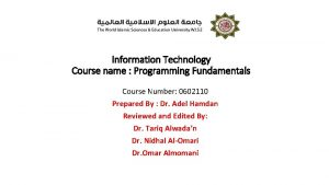 Information Technology Course name Programming Fundamentals Course Number