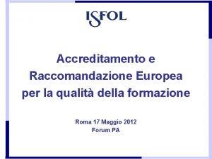 Accreditamento e Raccomandazione Europea per la qualit della
