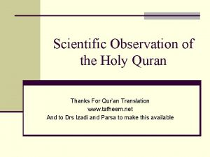 Scientific Observation of the Holy Quran Thanks For