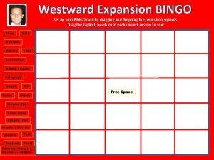 Westward Expansion BINGO Set up your BINGO card