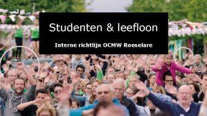 Studenten leefloon Interne richtlijn OCMW Roeselare Art 11