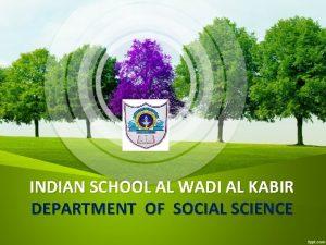 INDIAN SCHOOL AL WADI AL KABIR DEPARTMENT OF