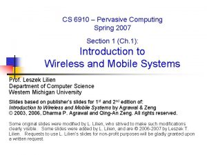 CS 6910 Pervasive Computing Spring 2007 Section 1
