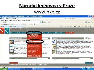 Nrodn knihovna v Praze www nkp cz Nrodn